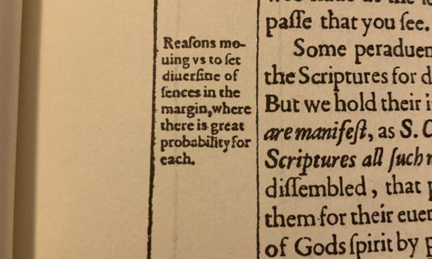The King James Translators Defend Their Use Of Marginal Notes